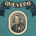 Quevedo, Antonio Espina, Madrid, Ediciones Atlas, 1945.